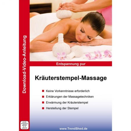 Download-Video Anleitung Kräuterstempelmassage